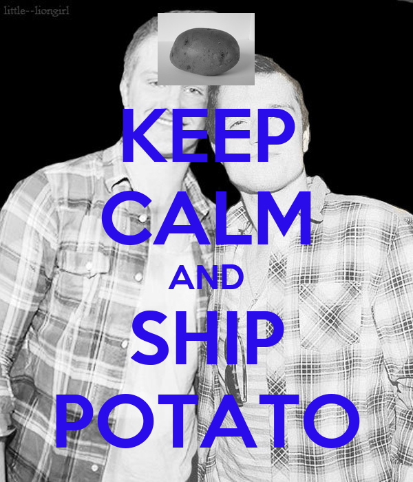KEEP CALM AND SHIP POTATO