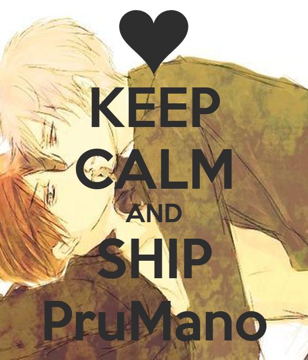 KEEP CALM AND SHIP PruMano