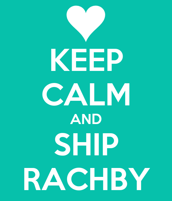 KEEP CALM AND SHIP RACHBY