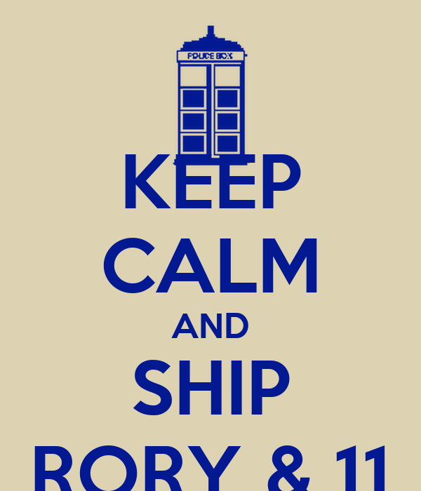 KEEP CALM AND SHIP RORY & 11