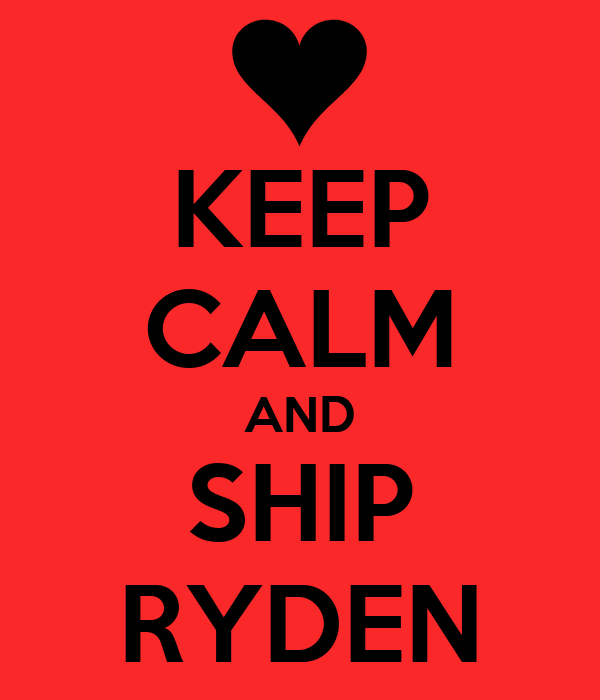 KEEP CALM AND SHIP RYDEN