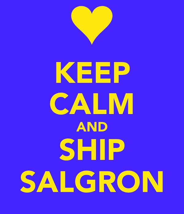 KEEP CALM AND SHIP SALGRON
