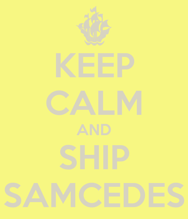 KEEP CALM AND SHIP SAMCEDES