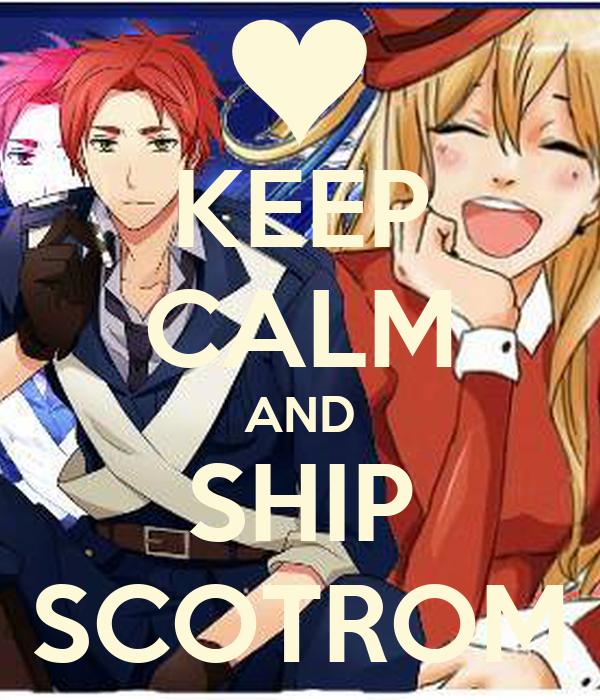 KEEP CALM AND SHIP SCOTROM