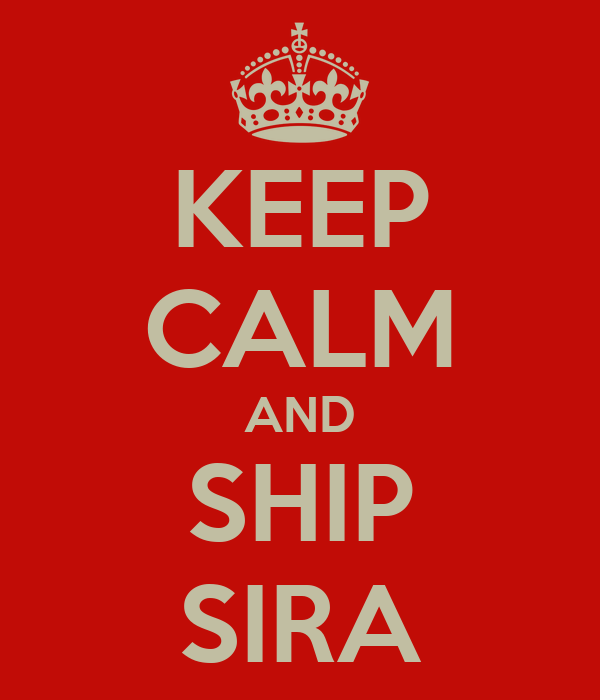 KEEP CALM AND SHIP SIRA