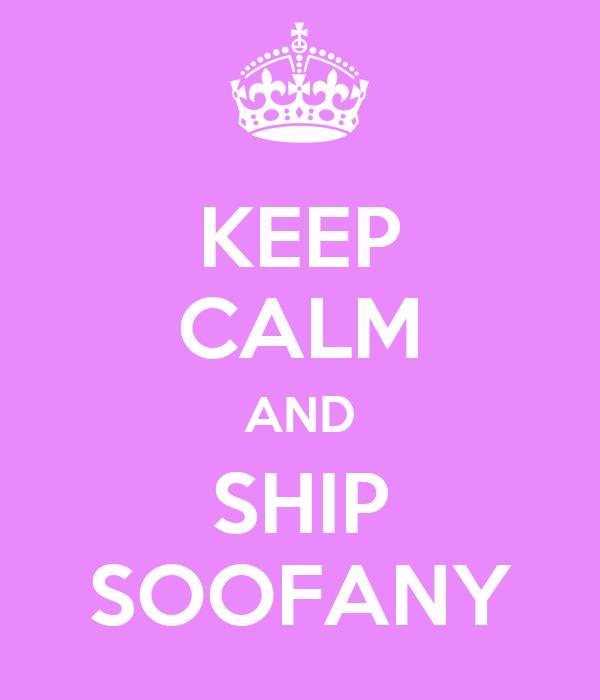 KEEP CALM AND SHIP SOOFANY