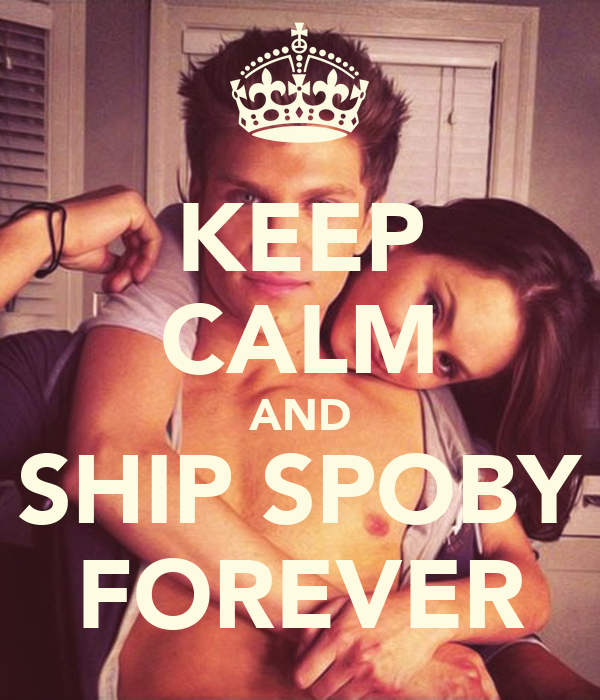 KEEP CALM AND SHIP SPOBY FOREVER