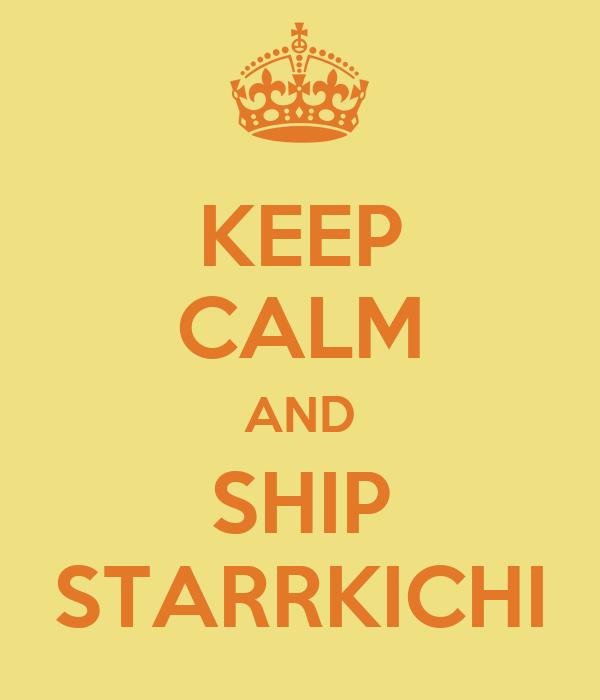 KEEP CALM AND SHIP STARRKICHI