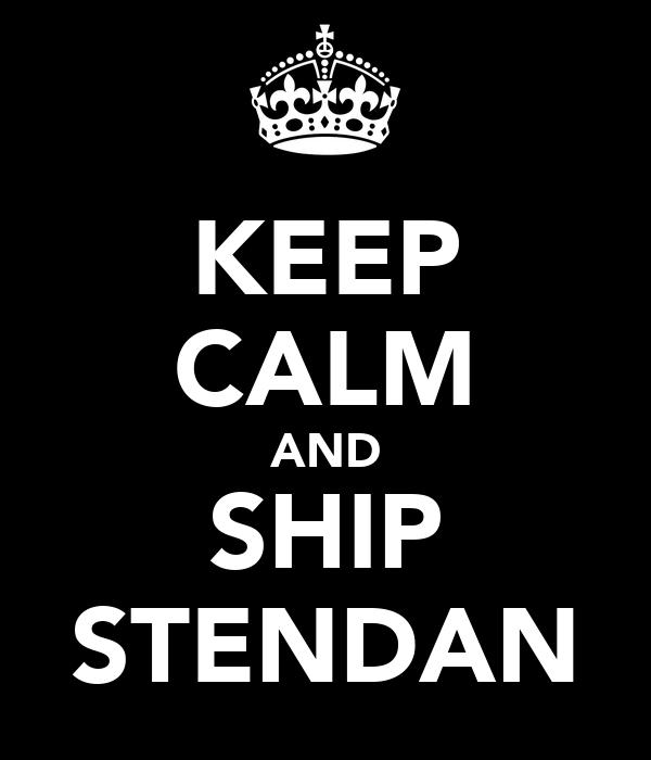 KEEP CALM AND SHIP STENDAN