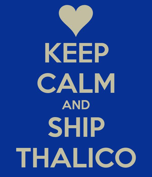 KEEP CALM AND SHIP THALICO