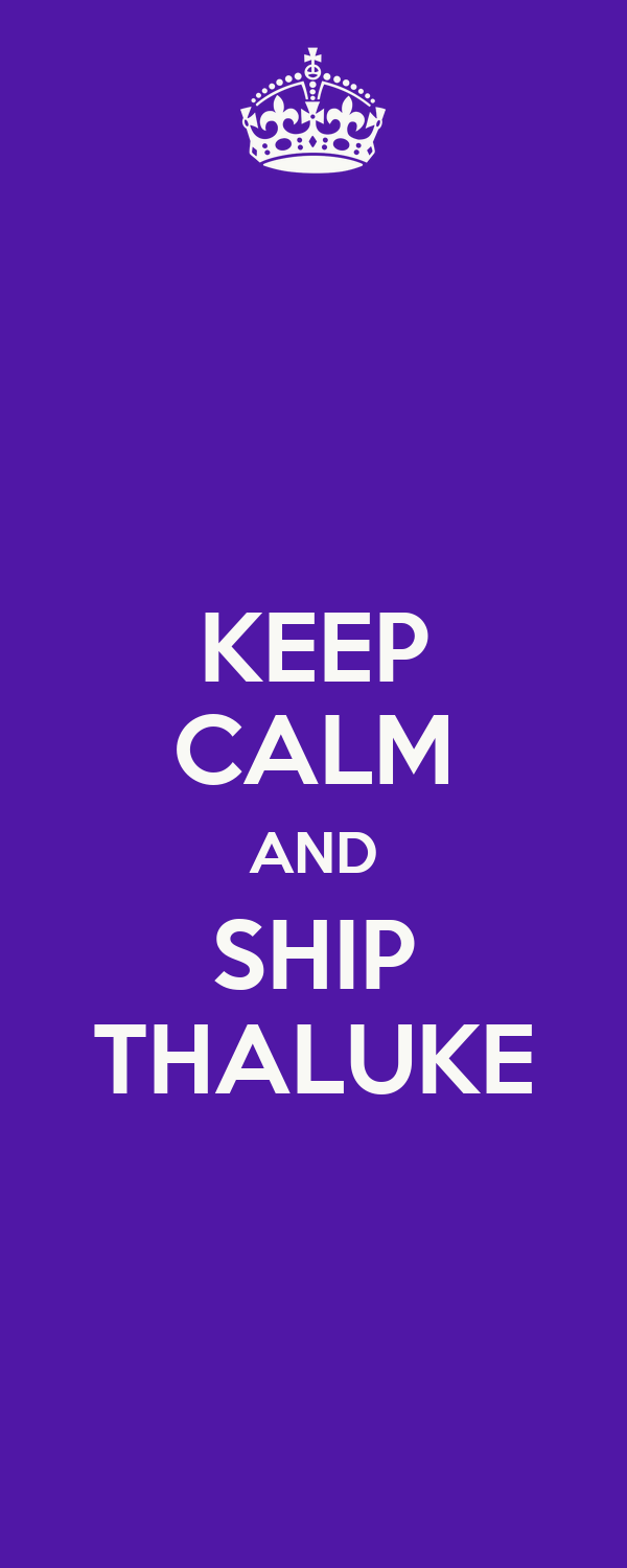 KEEP CALM AND SHIP THALUKE