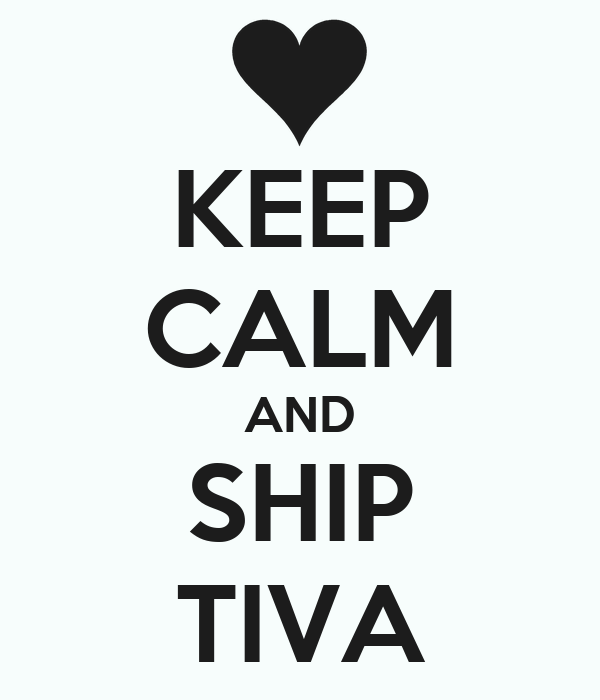 KEEP CALM AND SHIP TIVA