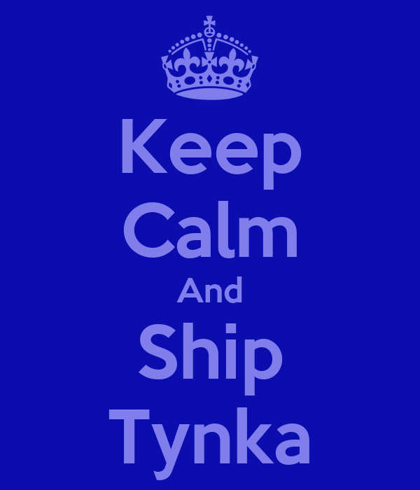 Keep Calm And Ship Tynka