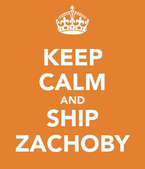 KEEP CALM AND SHIP ZACHOBY