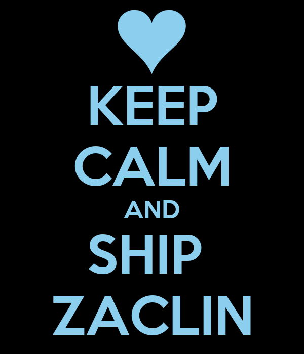 KEEP CALM AND SHIP  ZACLIN