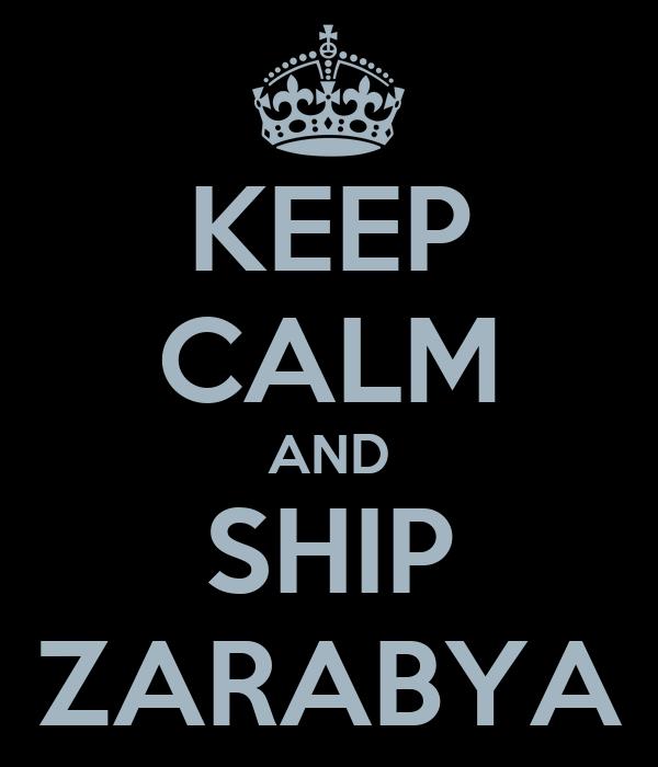 KEEP CALM AND SHIP ZARABYA
