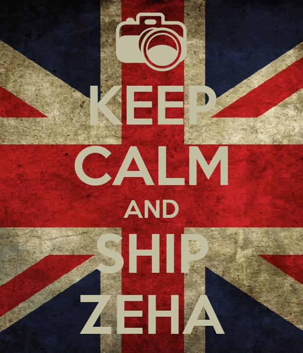 KEEP CALM AND SHIP ZEHA