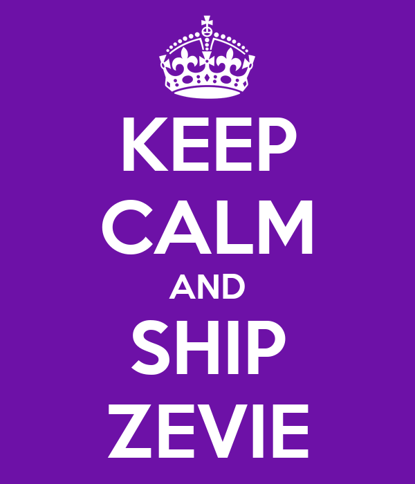 KEEP CALM AND SHIP ZEVIE