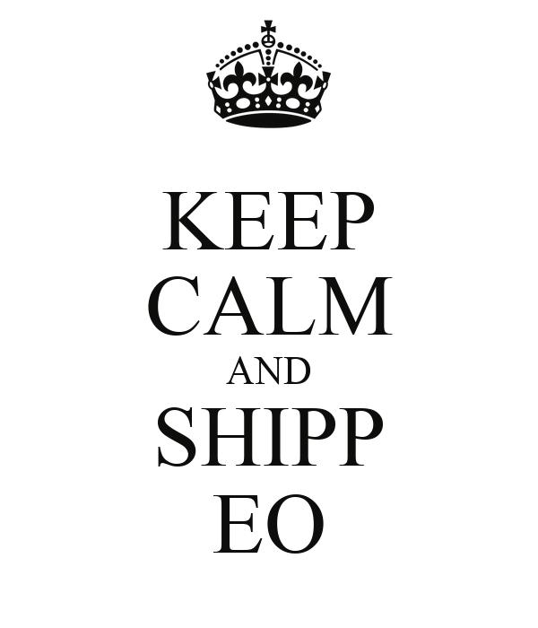 KEEP CALM AND SHIPP EO