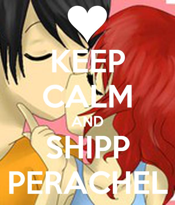 KEEP CALM AND SHIPP PERACHEL