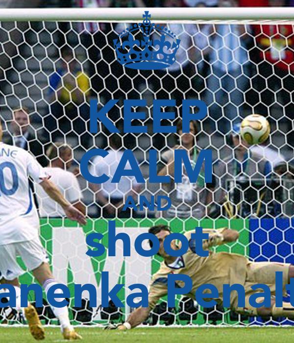 KEEP CALM AND shoot Panenka Penalty