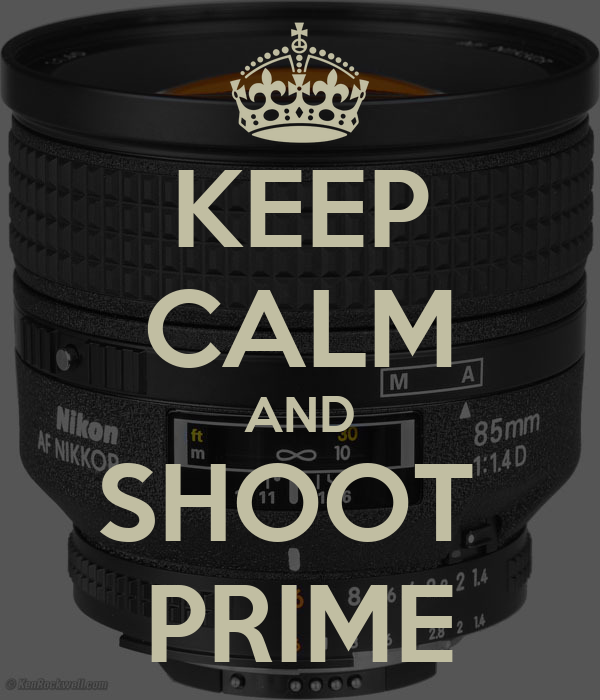 KEEP CALM AND SHOOT  PRIME