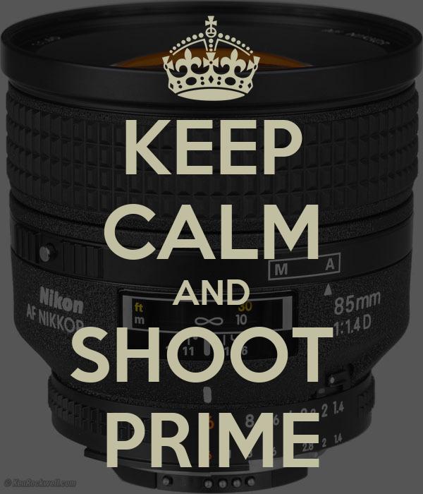 KEEP CALM AND SHOOT  PRIME