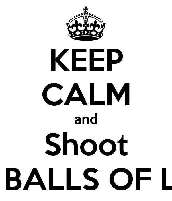 KEEP CALM and Shoot STRANG BALLS OF LIGHTING