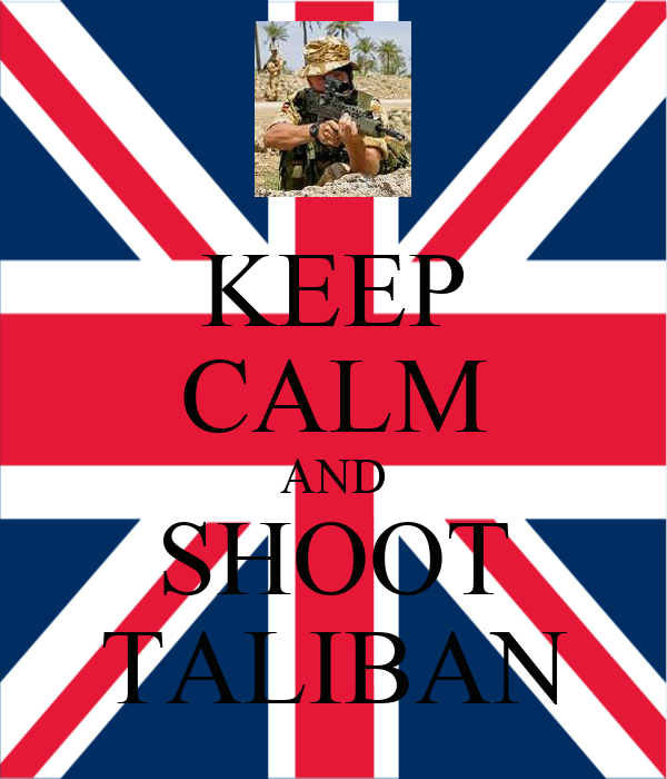 KEEP CALM AND SHOOT TALIBAN