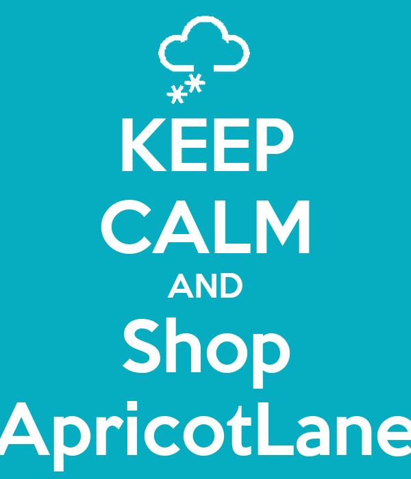 KEEP CALM AND Shop ApricotLane