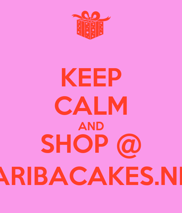 KEEP CALM AND SHOP @ ARIBACAKES.NL