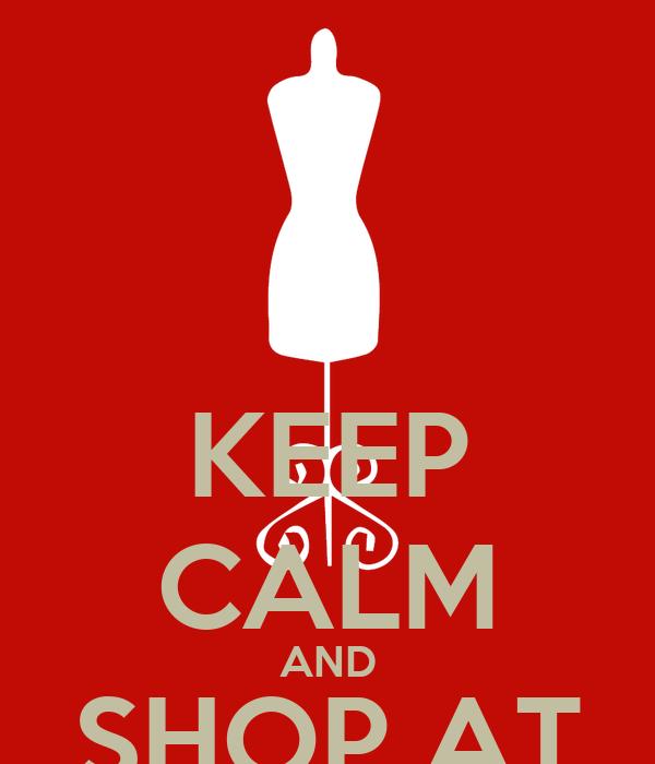 KEEP CALM AND SHOP AT CAPRICCIO KO