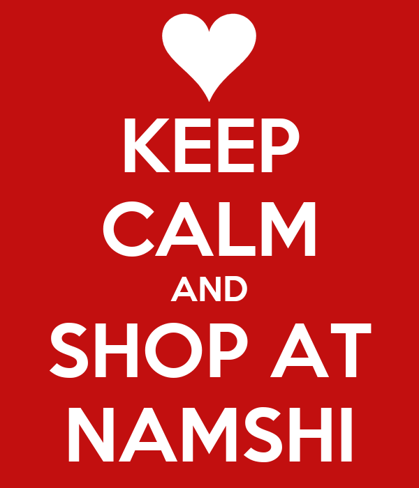 KEEP CALM AND SHOP AT NAMSHI