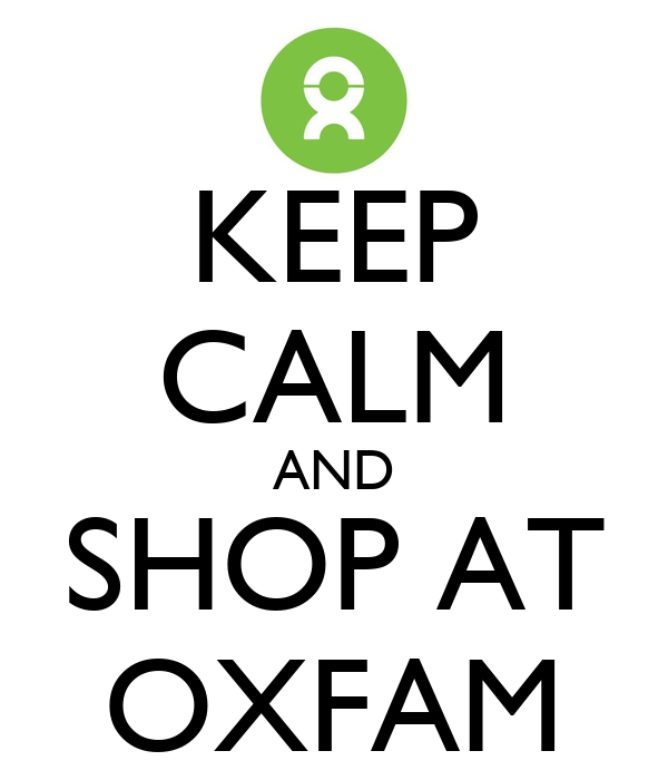 KEEP CALM AND SHOP AT OXFAM