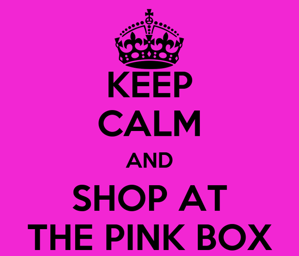 KEEP CALM AND SHOP AT THE PINK BOX