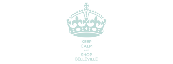 KEEP CALM AND SHOP BELLEVILLE