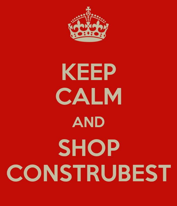 KEEP CALM AND SHOP CONSTRUBEST