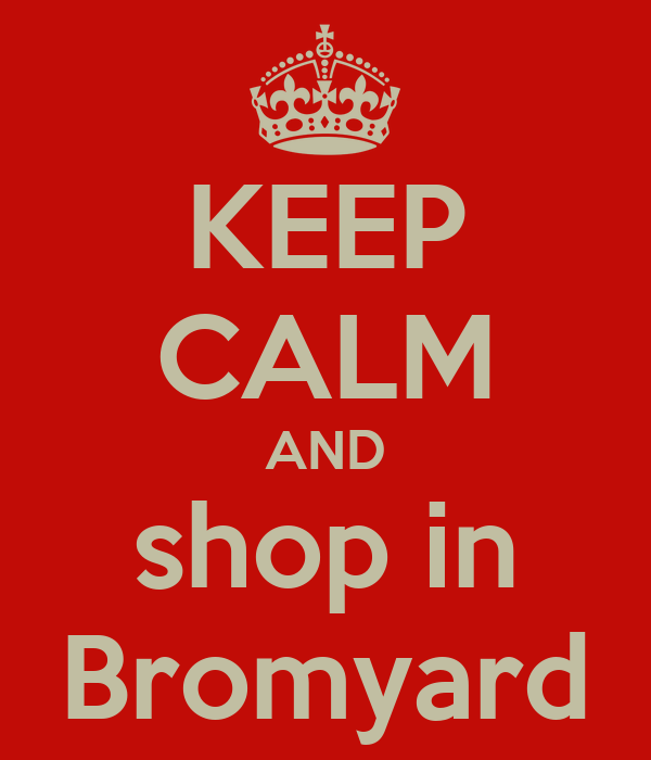 KEEP CALM AND shop in Bromyard