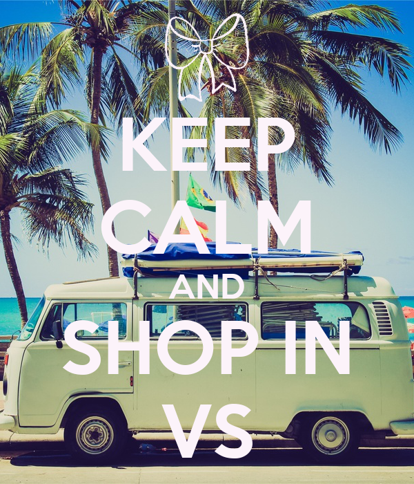 KEEP CALM AND SHOP IN VS