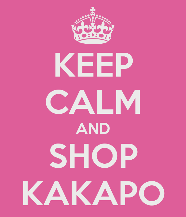 KEEP CALM AND SHOP KAKAPO