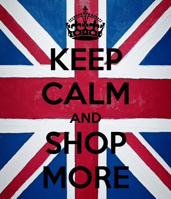 KEEP CALM AND SHOP MORE