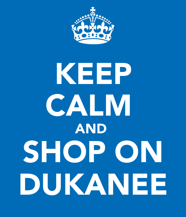 KEEP CALM  AND  SHOP ON DUKANEE