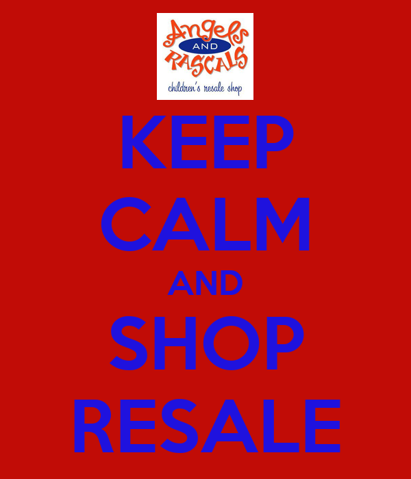 KEEP CALM AND SHOP RESALE