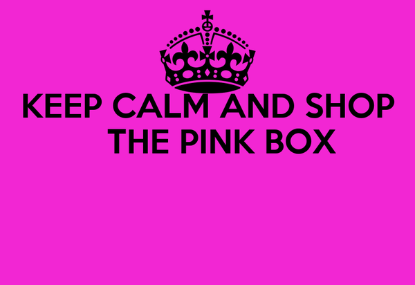 KEEP CALM AND SHOP    THE PINK BOX
