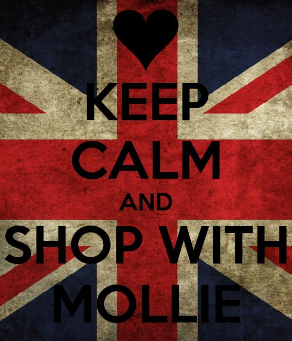 KEEP CALM AND SHOP WITH MOLLIE