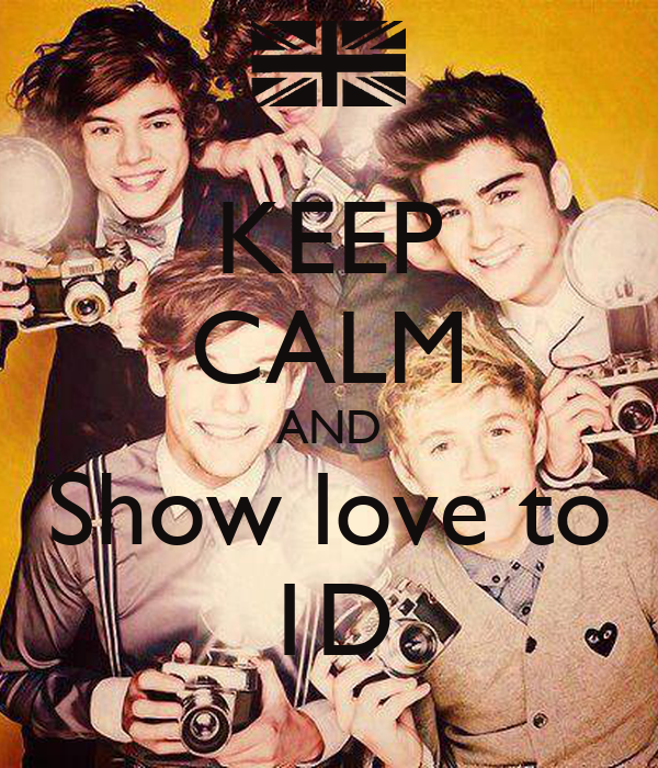 KEEP CALM AND Show love to 1D