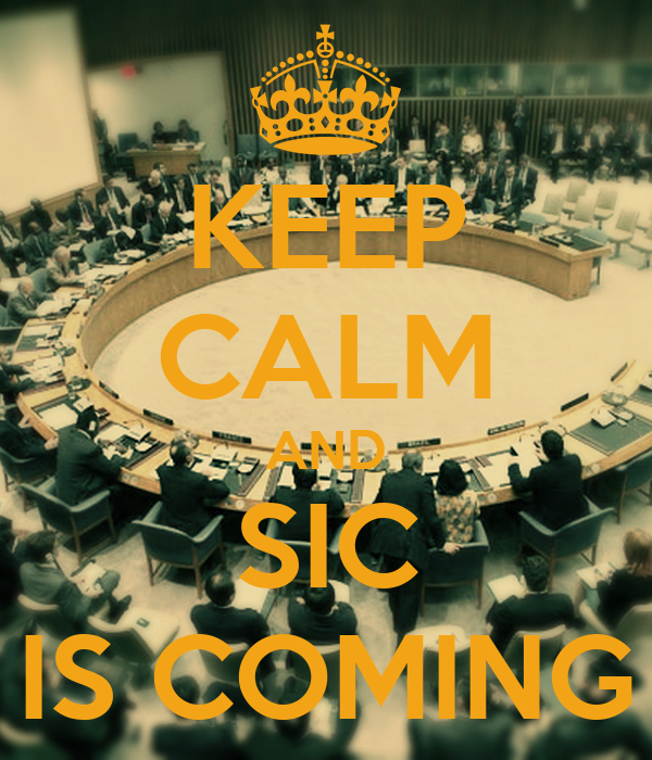 KEEP CALM AND SIC IS COMING