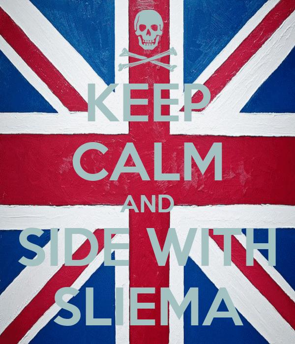 KEEP CALM AND SIDE WITH SLIEMA