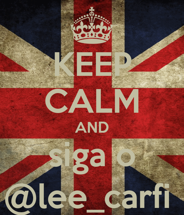 KEEP CALM AND siga o @lee_carfi