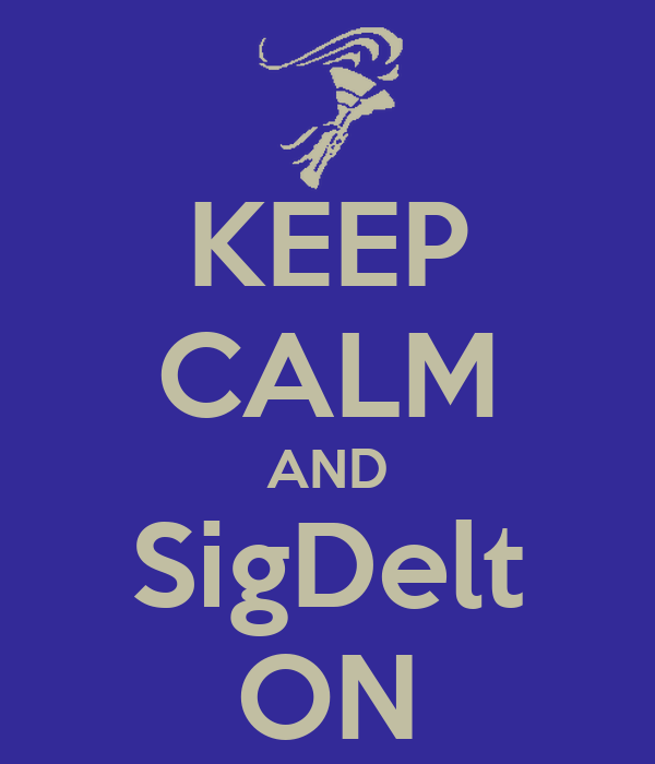 KEEP CALM AND SigDelt ON